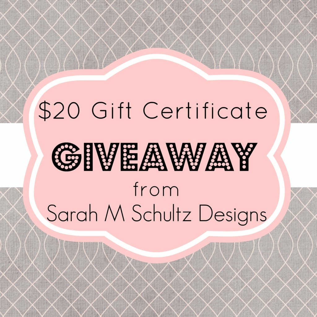 Enter to win a $20 Gift Certificate from Sarah M Schultz Designs