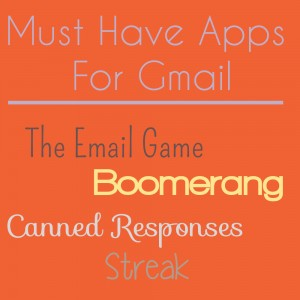 Must Have Apps for Gmail