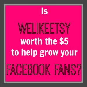 Grow Facebook Fans for Your Etsy Shop with WeLikeEtsy