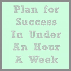 Plan for Success in Under an Hour