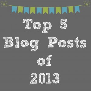 Top 5 Blog Posts of 2013
