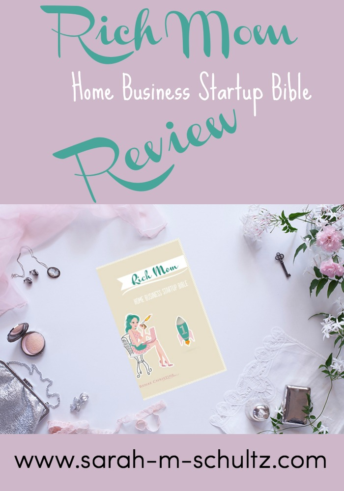 Rich Mom Home Business Startup Bible Review