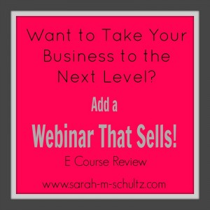 Webinars That Sell- E Course Review