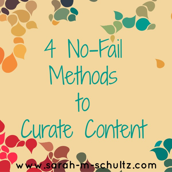 4 No-Fail Methods to Curate Content