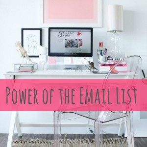 Power of the Email List