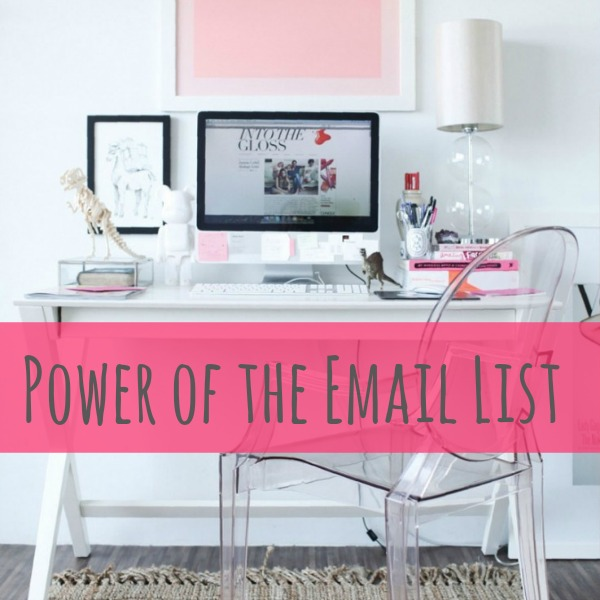 Power of the Email ListPower of the Email List