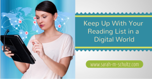 Keep Up With Your Reading List in A Digital World