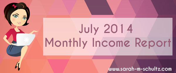 July 2014 Monthly Income Report
