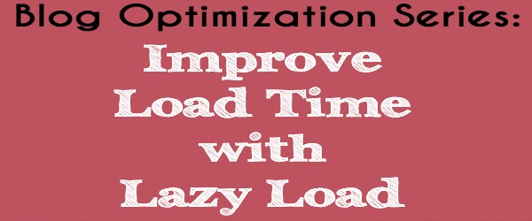 Improve Load Time With Lazy Load