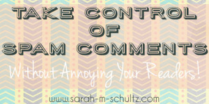 Take Control of Spam Comments