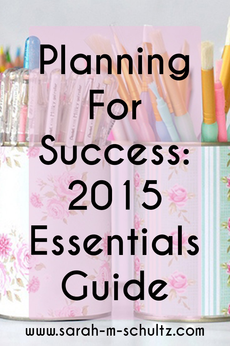 Planning for Success- 2015 Essentials Guide