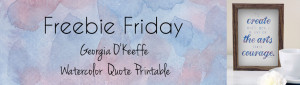 Freebie Friday: Watercolor Quote Printable