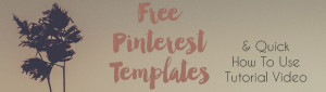 Freebie Friday: Pinterest Templates